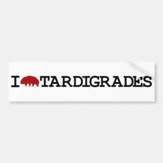 I Love Tardigrades Bumper Sticker
