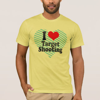 I love Target Shooting T-Shirt
