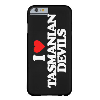 I LOVE TASMANIAN DEVILS BARELY THERE iPhone 6 CASE