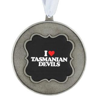 I LOVE TASMANIAN DEVILS PEWTER ORNAMENT