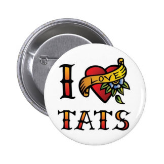 I love Tats, pin badge