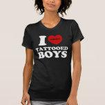 i love tattooed boys shirt
