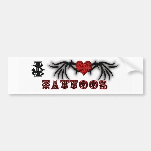 i love tattoos bumper stickers