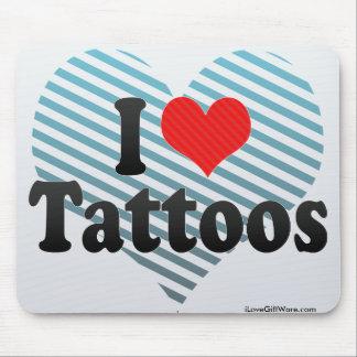 I Love Tattoos Mouse Pad