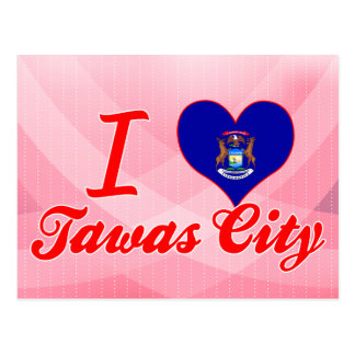 I Love Tawas City, Michigan Postcard