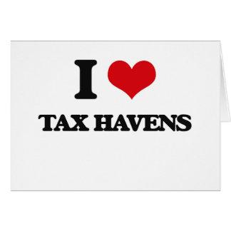 I Love Tax Havens Greeting Card