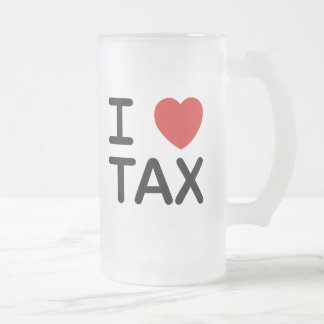 I Love Tax 16 Oz Frosted Glass Beer Mug