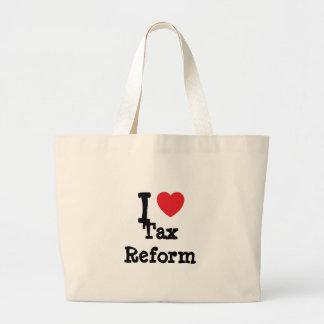 I love Tax Reform heart custom personalized Canvas Bag