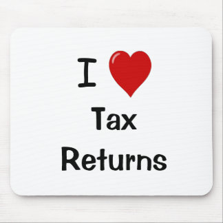 I Love Tax Returns - Tax Preparer Mousepad