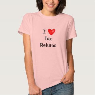 I Love Tax Returns - Tax Preparer T Shirt