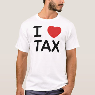 I Love Tax T-Shirt
