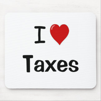 I Love Taxes - I Heart Taxes Mouse Pad