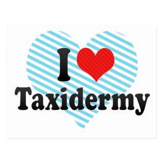 I Love Taxidermy Postcard