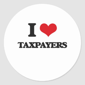 I love Taxpayers Classic Round Sticker