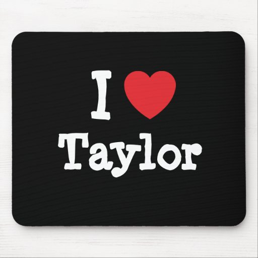 I love Taylor heart T-Shirt Mouse Pad
