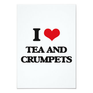 "I love Tea And Crumpets 3.5"" X 5"" Invitation Card"