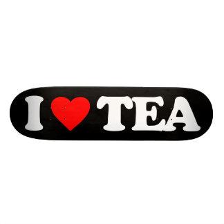 I LOVE TEA SKATEBOARD