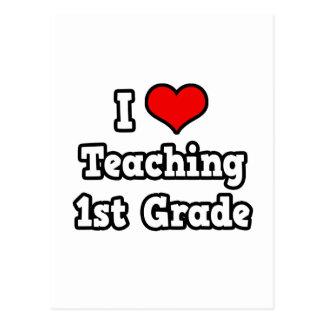 I Love Teaching 1st Grade Postcard