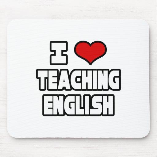 I Love Teaching English Mouse Pad