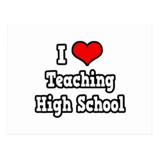 I Love Teaching High School Postcard