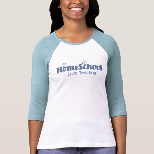 i Love Teaching Homeschool T-Shirt