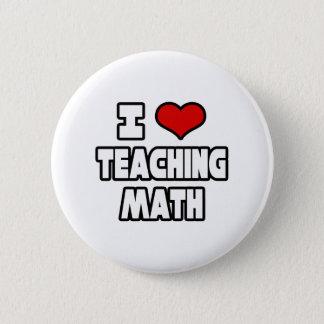 I Love Teaching Math Button
