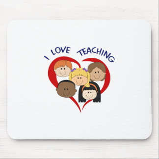 I LOVE TEACHING MOUSE PAD