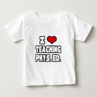 I Love Teaching PE Infant T-shirt