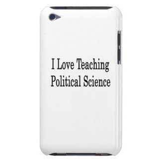 I Love Teaching Political Science Barely There iPod Cover