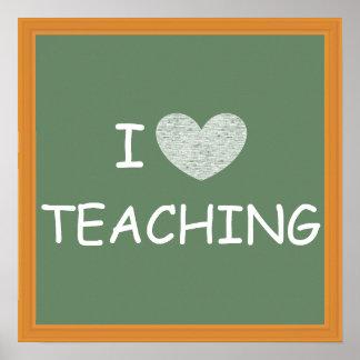 I Love Teaching Posters