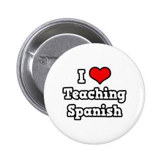 I Love Teaching Spanish Pinback Button