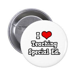 I Love Teaching Special Ed Pinback Button