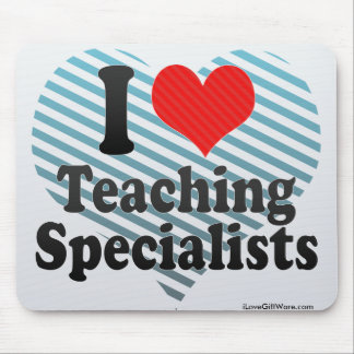 I Love Teaching Specialists Mousepads