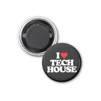 I LOVE TECH HOUSE 1 INCH ROUND MAGNET