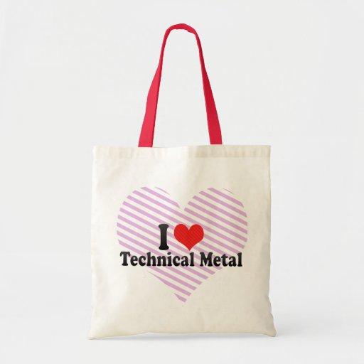 I Love Technical Metal Budget Tote Bag