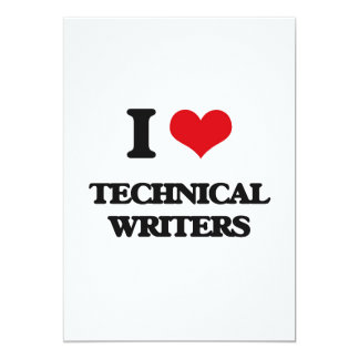 I love Technical Writers 5x7 Paper Invitation Card