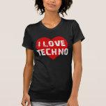 i love techno camisetas