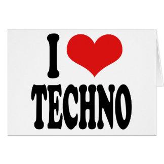 I Love Techno Card