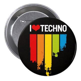 I love techno pinback button