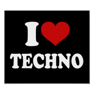I Love Techno Poster