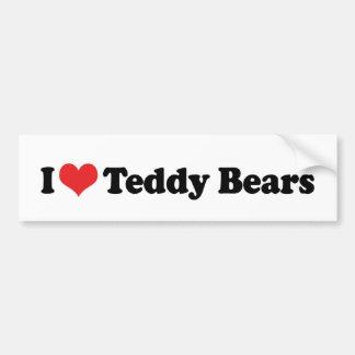 I Love Teddy Bears Bumper Sticker