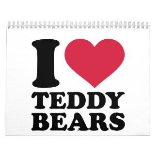 I love Teddy Bears Calendar