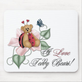I Love Teddy Bears Lady Bug Bear Mouse Pad