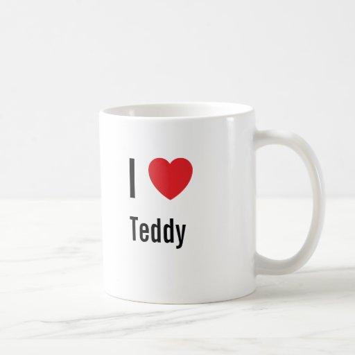I love Teddy Coffee Mug