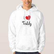 I Love Teddy Hoodie
