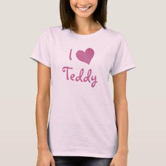 I Love Teddy T-Shirt