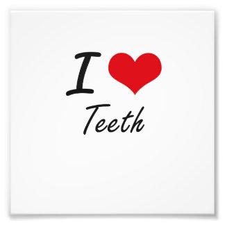 I Love Teeth Photo Print