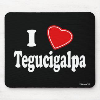 I Love Tegucigalpa Mouse Pad