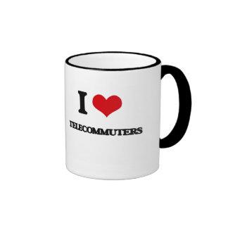 I love Telecommuters Ringer Coffee Mug