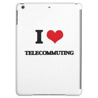 I love Telecommuting iPad Air Cover